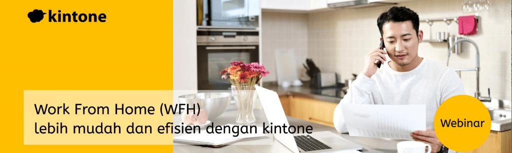 Seminar WFH Lebih Mudah dan Efisien dengan Kintone